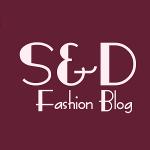 S&D Fashion Blog